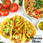 plate of tacos with bowl of chorizo with text overlay