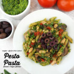 one bowl of pesto pasta with tomatoes, pesto, olives, text overlay