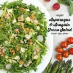 Asparagus and Arugula Farro Salad with text overlay