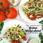 Grilled Wedge Salad with text overlay